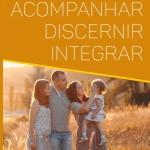 Integrar Discernir Acompanhar